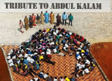 A tribute to Dr. A P J Abdul Kalam